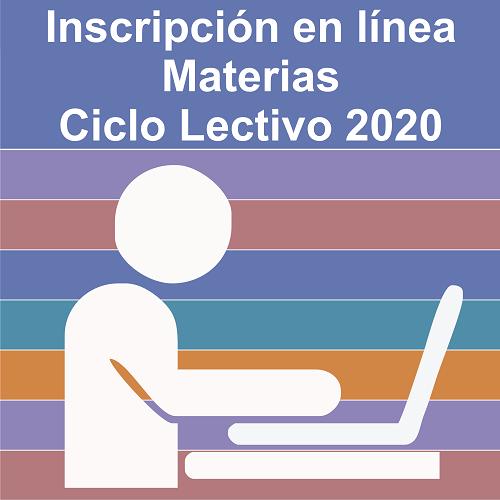 Inscripción al cursado de materias correspondiente al ciclo lectivo 2020 (Sólo para cohortes 2019 o anteriores)