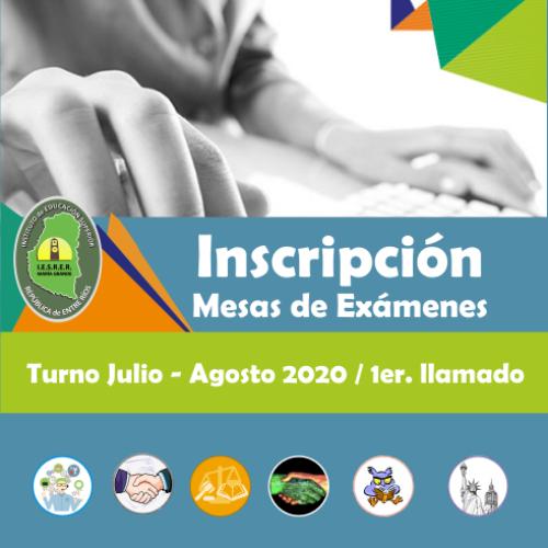 Inscripción a Mesas de exámenes finales, 1er. llamado turno Julio – Agosto 2020